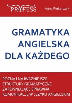 Gramatyka angielska dla każdego-Piekarczyk Anna