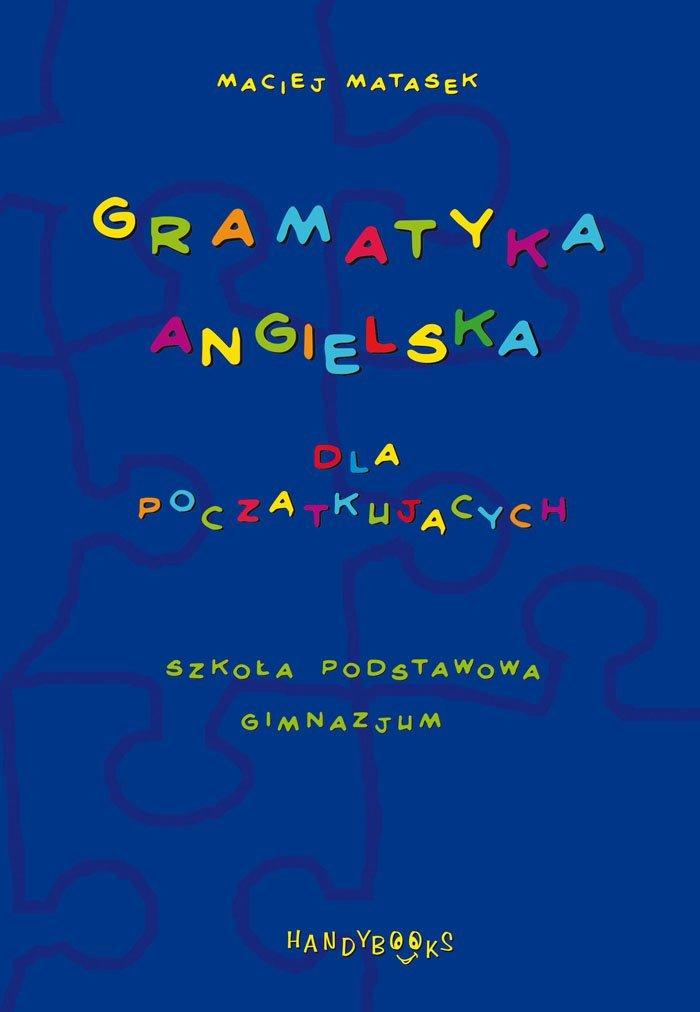 gramatyka angielska dla początkujących szkoła podstawowa gimnazjum