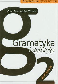 gramatyka i stylistyka zofia czarniecka rodzik