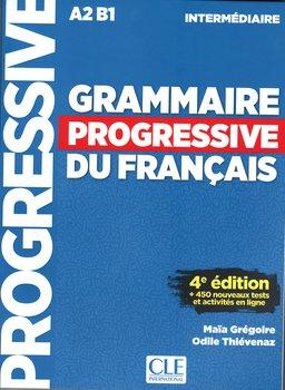 Grammaire Progressive du Francais. Niveau Intermediaire A2 B1 + CD