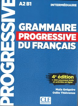 Grammaire progressive niveau. Intermediaire A2 B1 + CD-Gregoire Maia, Thievenaz Odile