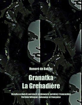 Granatka. La Grenadière-De Balzac Honore