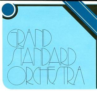Grand Standard Orchestra 2-Grand Standard Orchestra