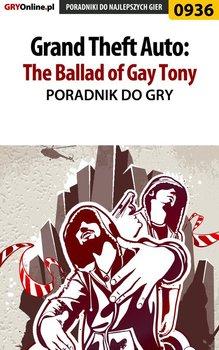 Grand Theft Auto: The Ballad of Gay Tony - poradnik do gry-Justyński Artur Arxel