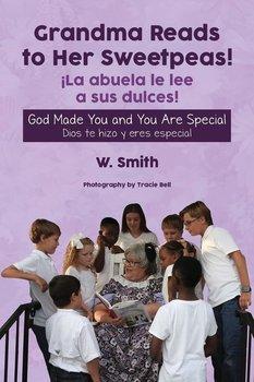 Grandma Reads to Her Sweetpeas!-Smith W.