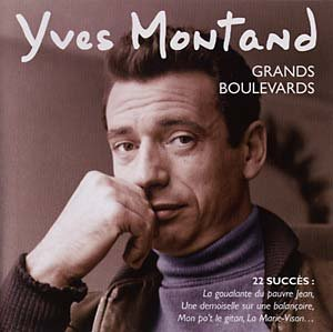 Grands Boulevards: The Best Of Early Years - Montand Yves