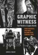 Graphic Witness-Masereel Frans, Patri Giacomo, Ward Lynd, Hyde Laurence