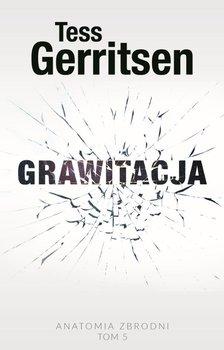 Grawitacja. Anatomia zbrodni. Tom 5-Gerritsen Tess