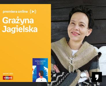 Grażyna Jagielska – PREMIERA ONLINE