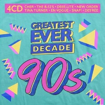 Greatest Ever Decade: The Nineties-Various Artists