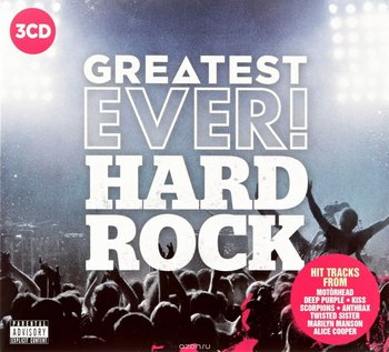 Greatest Ever! Hard Rock - ZZ Top, Wishbone Ash, Megadeth, Accept, Marilyn Manson, Corrosion of Conformity, Deep Purple, Scorpions, Thin Lizzy, Venom, Helloween, Motorhead