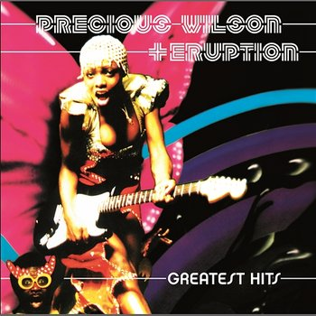 Greatest Hits - Precious Wilson & Eruption
