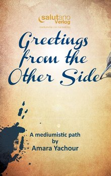 Greetings from the Other Side-Yachour Amara