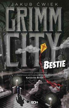 Grimm City. Bestie-Ćwiek Jakub