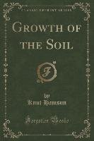 Growth of the Soil (Classic Reprint) - Hamsun Knut