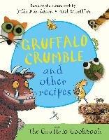 Gruffalo Crumble and Other Recipes-Donaldson Julia