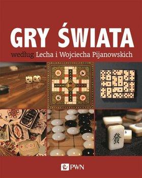 Gry świata według Lecha i Wojciecha Pijanowskich-Pijanowski Lech, Pijanowski Wojciech