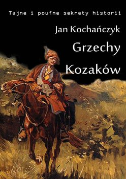 Grzechy Kozaków-Kochańczyk Jan