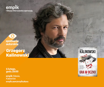 Grzegorz Kalinowski | Empik Silesia