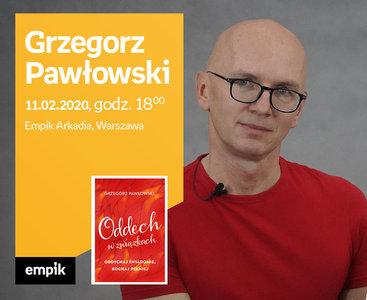 Grzegorz Pawłowski   Empik Arkadia
