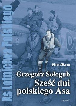 Grzegorz Sołogub - Sześć dni polskiego ASA-Sikora Piotr