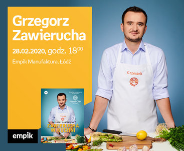 Grzegorz Zawierucha (MasterChef)   Empik Manufaktura