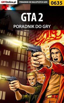 GTA 2 - poradnik do gry-Justyński Artur Arxel