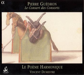 GUEDRON CONSERT DES CONSORTS D-Dumestre Vincent