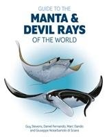 Guide to the Manta and Devil Rays of the World-Opracowanie zbiorowe
