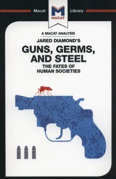 Guns, Germs and Steel. The Fate of Human Societies-Quinn Riley