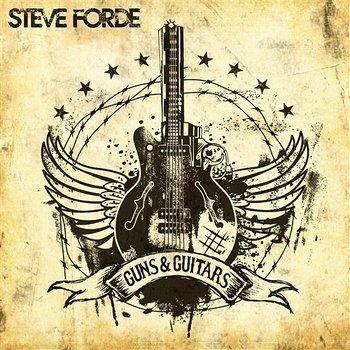 Guns & Guitars-Steve Forde