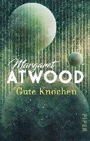 Gute Knochen-Atwood Margaret