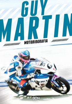 Guy Martin. Motobiografia                      (ebook)