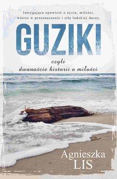 Guziki, czyli dwanaście historii o miłości-Lis Agnieszka