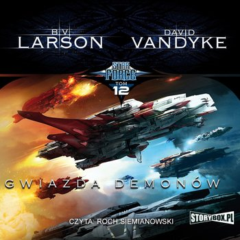 Gwiazda Demonów. Star Force. Tom 12-Larson B.V., VanDyke David