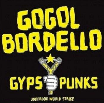 Gypsy Punks Underworld Wo-Gogol Bordello