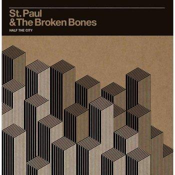 Half The City-St. Paul & The Broken Bones