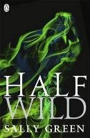 Half Wild - Green Sally