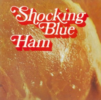 Ham-Shocking Blue