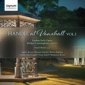 Handel At Vauxhall. Volume 1-Moult Daniel, London Early Opera