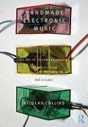 Handmade Electronic Music-Collins Nicolas