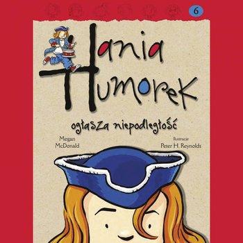 Hania Humorek ogłasza niepodleglość-McDonald Megan