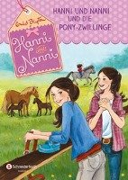 Hanni und Nanni 38: Hanni und Nanni und die Pony-Zwillinge-Blyton Enid