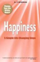 Happiness-Bowman Neil P.