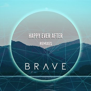 Happy Ever After - Brave