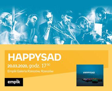 Odwołane: HAPPYSAD | Empik Galeria Rzeszów