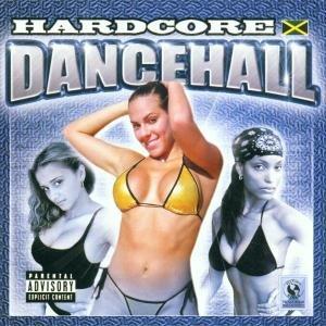 Hardcore Dancehall 93
