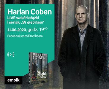 "Harlan Coben – LIVE wokół ""W głębi lasu"""