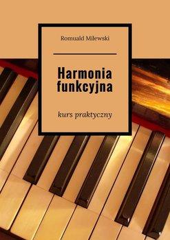 Harmonia funkcyjna. Kurs praktyczny-Milewski Romuald