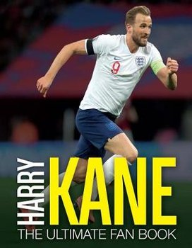Harry Kane: The Ultimate Fan Book-Besley Adrian